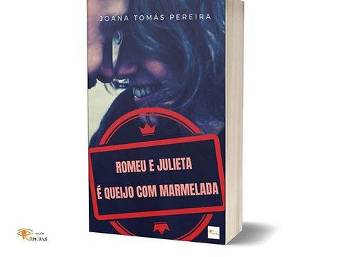 Romeu e Julieta é queijo com Marmelada de Joana Tomás Pereira