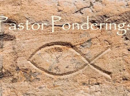 Pastor's Pondering - September 25, 2020