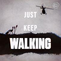 Just keep walking.jpg