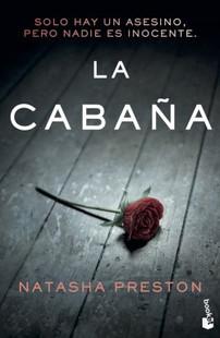 "Libro recomendado por Gloria Medina Ramos de 2ºESOB: ""La cabaña"", de Natasha Preston."