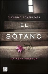 """Libro recomendado por Gloria Medina Ramos de 2ºESOB: """"El sótano"""", de Natasha Preston."""