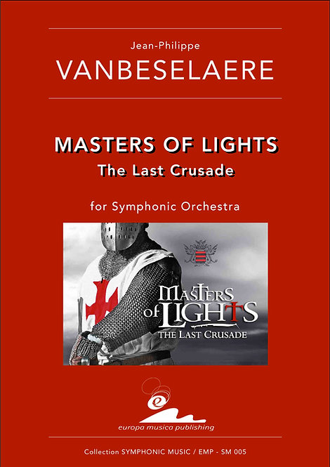 Score / MASTERS OF LIGHTS - The Last Crusade