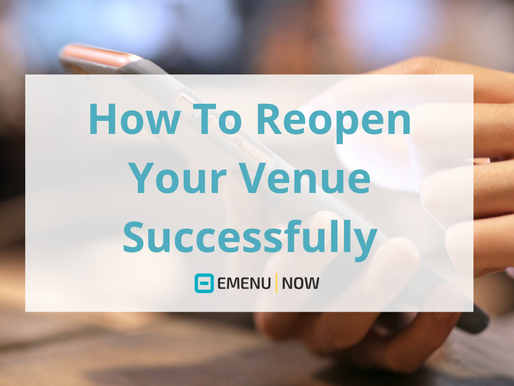 How To Reopen Your Venue Successfully.