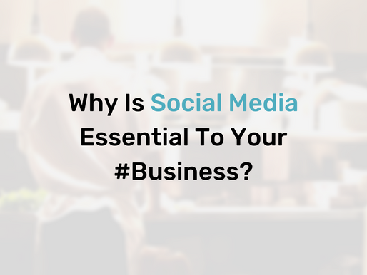 Why Is Social Media Essential To Your #Business?