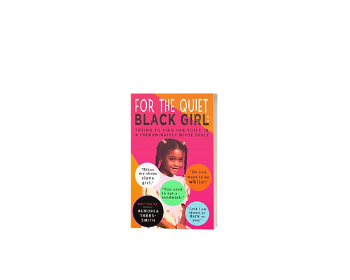 Book: For the Quiet Black Girl