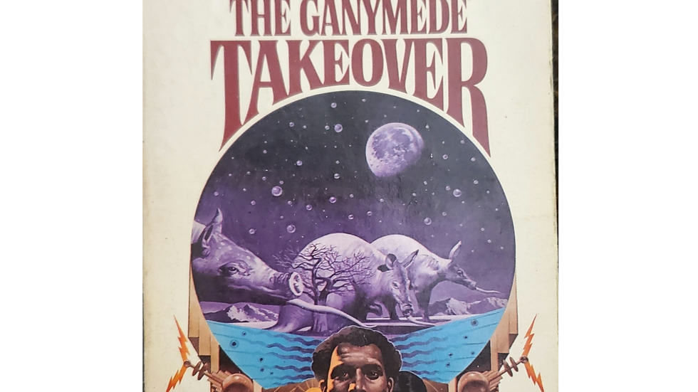 The Ganymede Takeover by Philip K. Dick and Ray Nelson