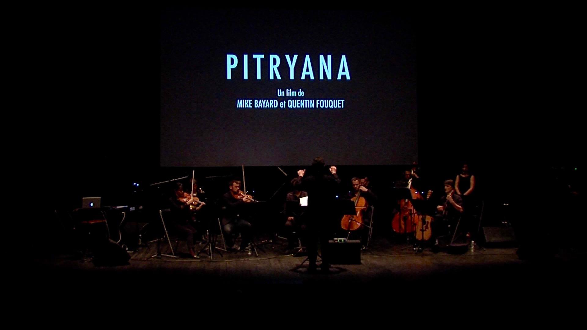 PITRYANA : le ciné-concert