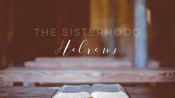 Hebrews | The Sisterhood Study