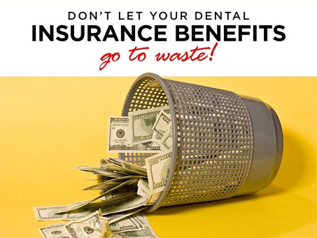 Don't let your dental benefits expire!