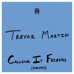 Calling It Friends (Stripped) Cover Art