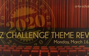 A-Z Blogging Challenge 2020 Theme Reveal