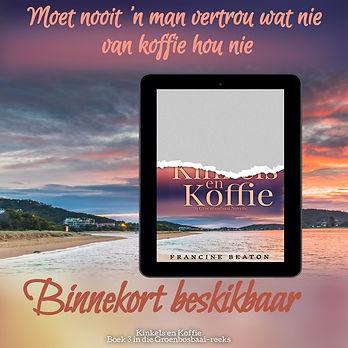 Kinkels en Koffie_Binnekort Beskikbaar.jpeg