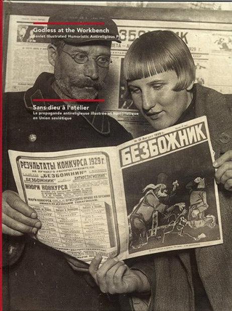 Godless at the Workbench. Soviet illustrated Humoristic Antireligious Propaganda