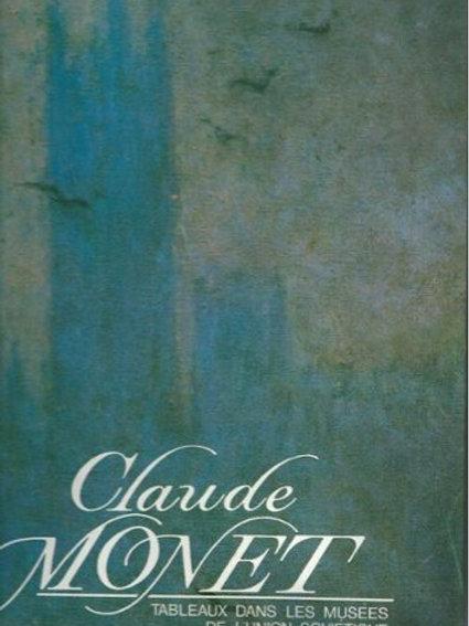 Claude Monet. Tableaux dans les les musées de l'Union Soviétique