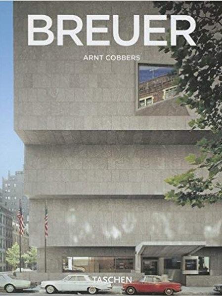 Marcel Breuer. Form Giver of Twentieth Century