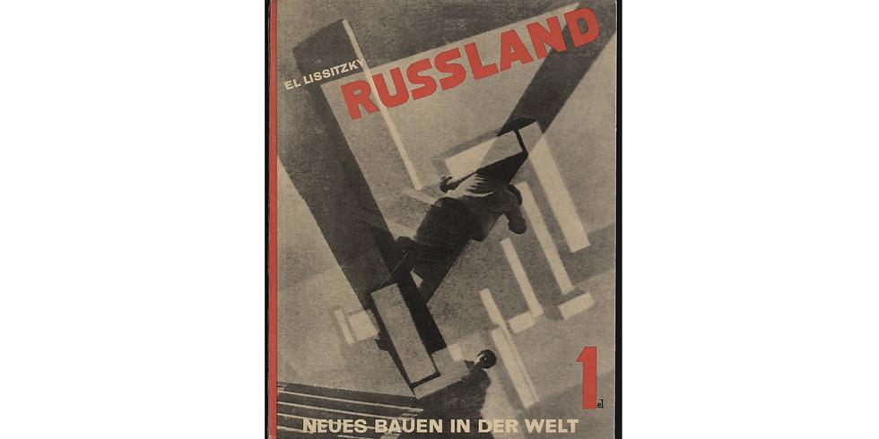 Презентация книги Л. Лисицкого «Реконструкция архитектуры в Советском союзе»