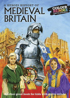 A Heroes' History of Medieval Britain