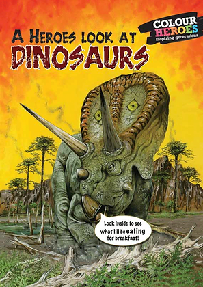 A Heroes' Look At Dinosaurs