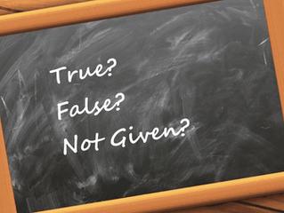 Советы по IELTS Reading: True/ False/ Not given