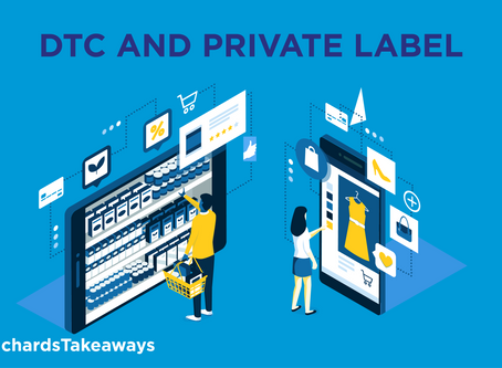 DTC and private label