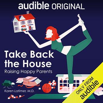 Take Back The House-Final-Audible Origin