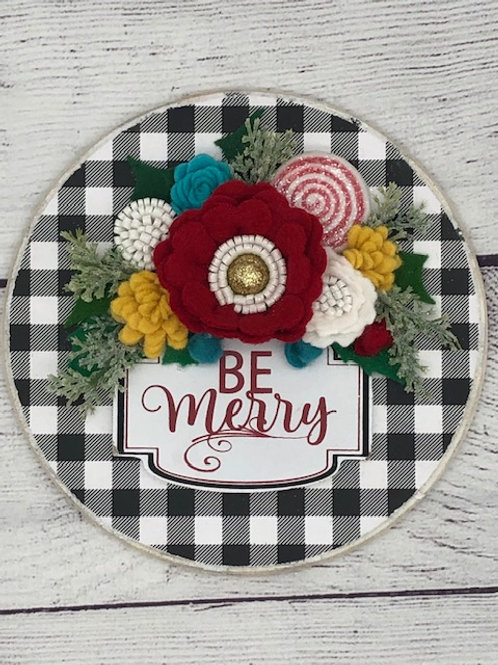 Be Merry round sign