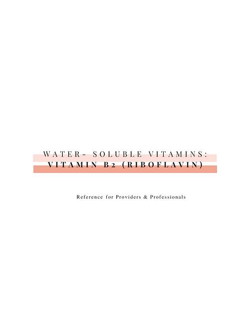 Vitamin B2 (Riboflavin)-Professional Resource