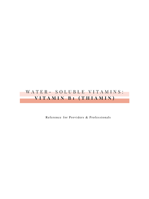 Vitamin B1 (Thiamin)-Professional Resource