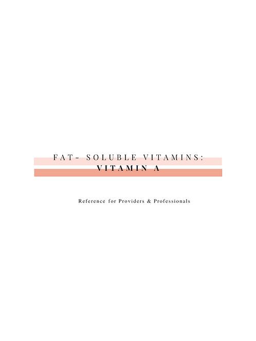 Vitamin A (Professional Resource)