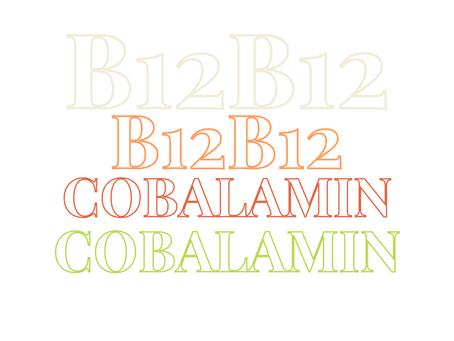 Vitamin B12 (Cobalamin)