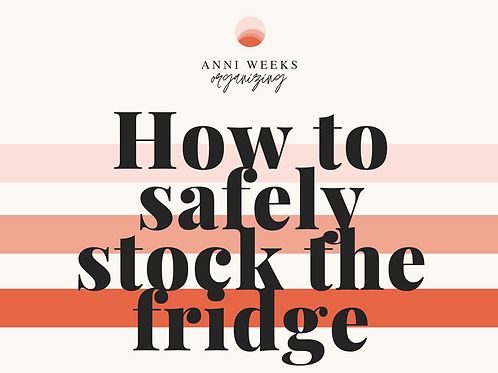 How to Safely Stock the Fridge (Reference Card)