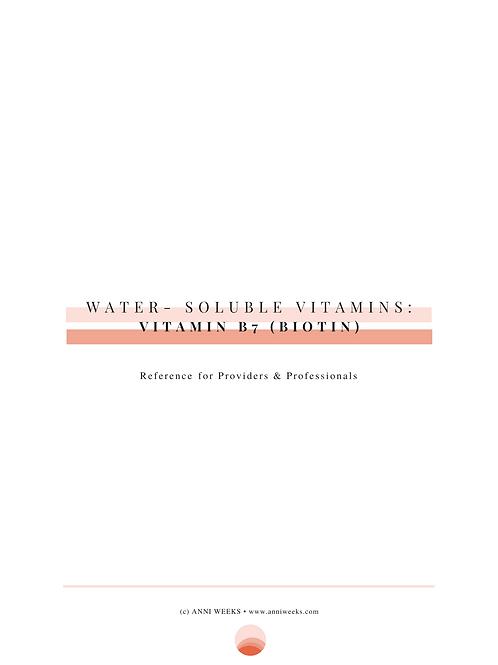 Biotin (Vitamin B7) Professional Reference