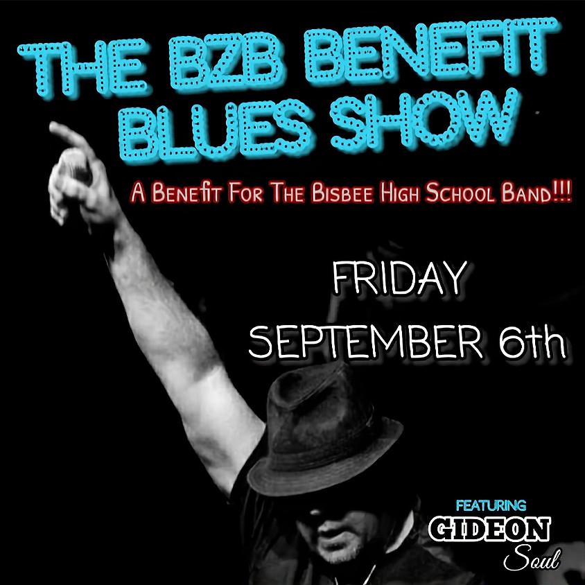 The BZB Benefit Blues show with Gideon Soul