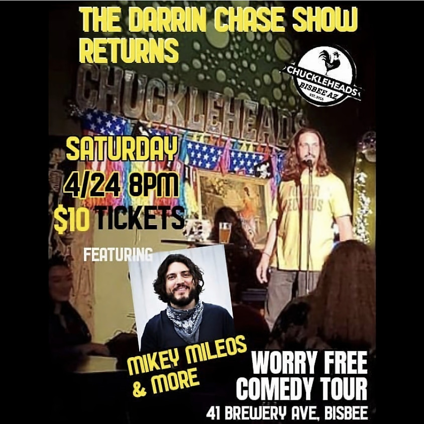Worry Free Comedy Tour - Darren Chase Featuring Mikey Mileos & More