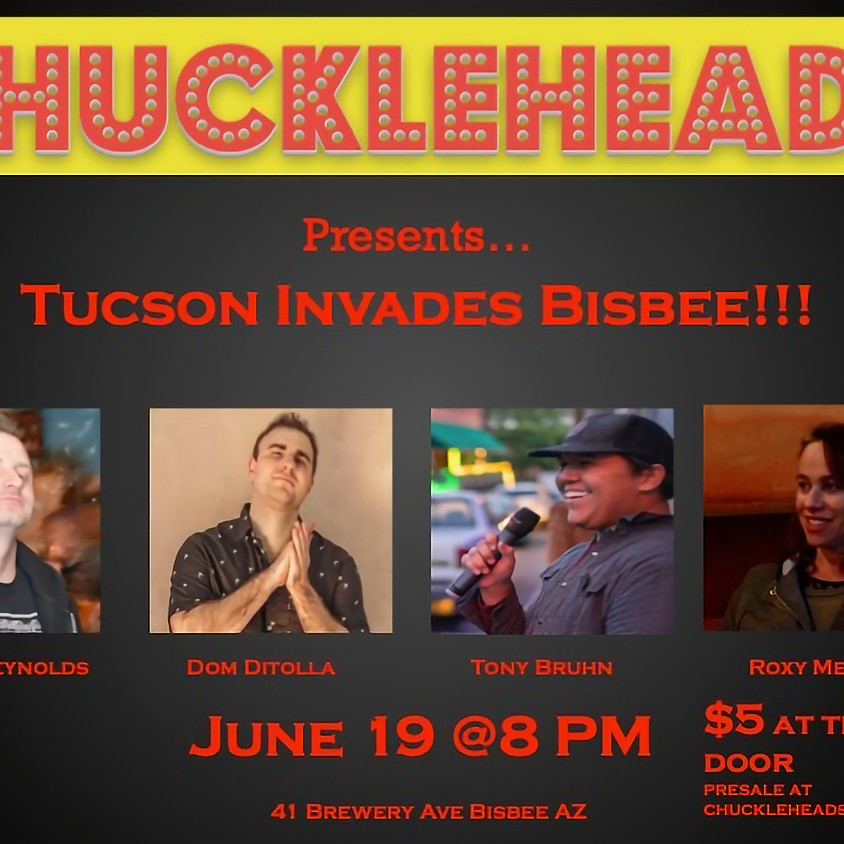Tucson Invades Bisbee: A Stand Up Comedy Showcase