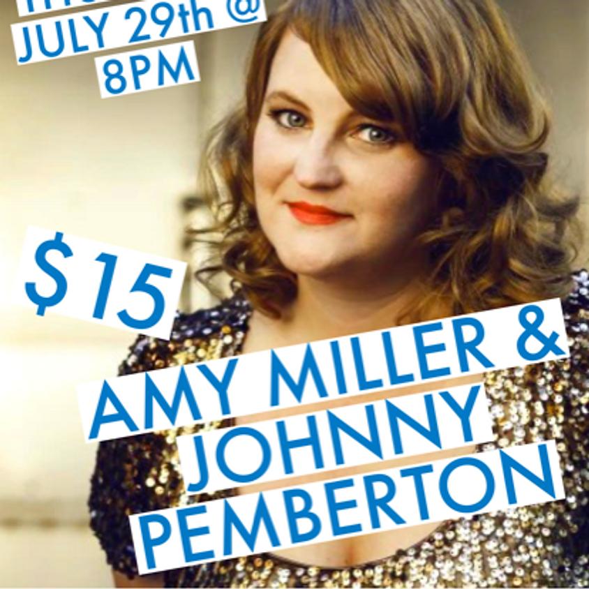 Amy Miller & Johnny Pemberton