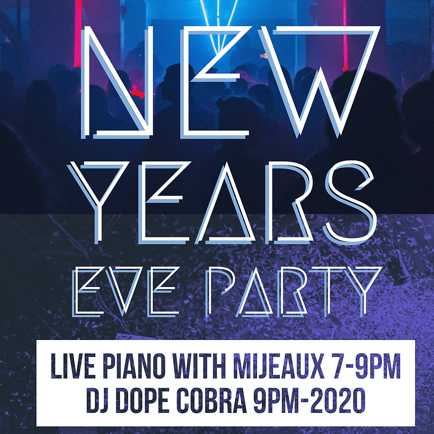 New Years Eve Party!!! ft. MIJEAUX & DJ DOPE COBRA