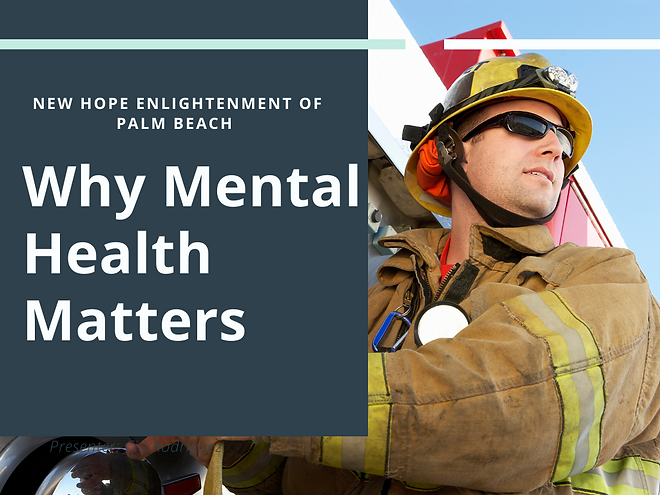 First Responders Mental Health Support Mission New Hope Enlightenment od Palm Beach