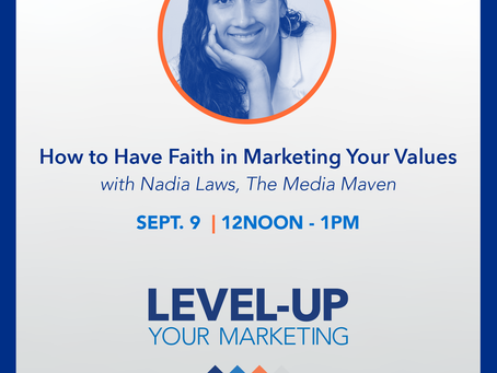 Join us for How to Have Faith in Marketing Your Values