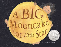 A Big Mooncake for Little Star by Grace