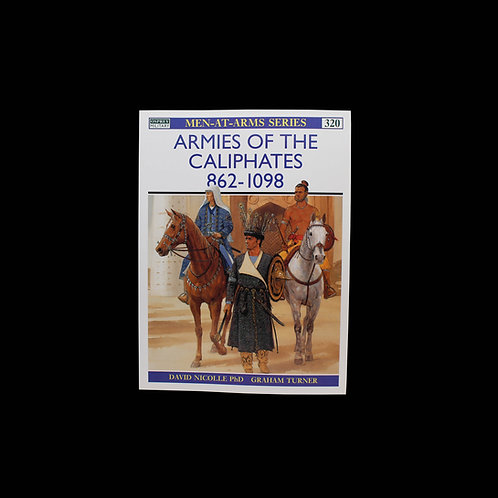 Armies of the Caliphates 862-1098