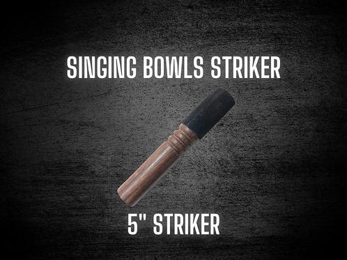 "Singing Bowl Striker - 5"" Striker"