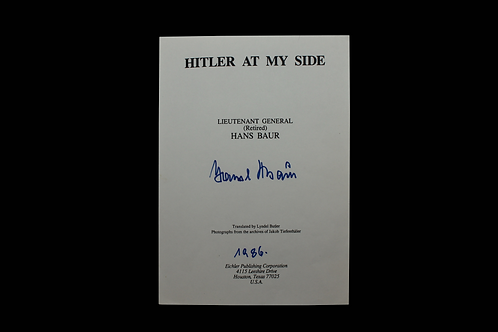 "RARE ""HITLER AT MY SIDE"" - HANS BAUR AUTOGRAPH"