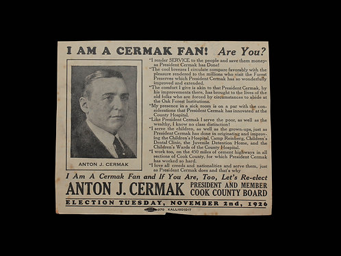 ANTON J. CERMAK RE-ELECTION AD