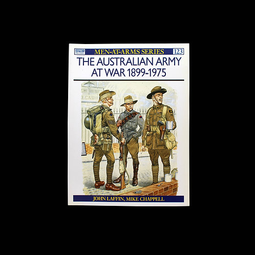The Australian Army At War 1899-1975