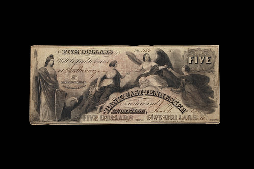 CONFEDERATE CURRENCY - FIVE DOLLARS - KNOXVILLE