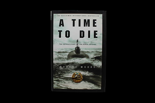 """""""A TIME TO DIE"""""""
