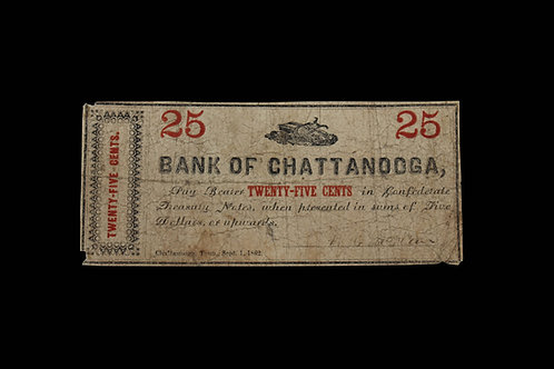 CONFEDERATE CURRENCY - TWENTY-FIVE CENTS - CHATTANOOGA