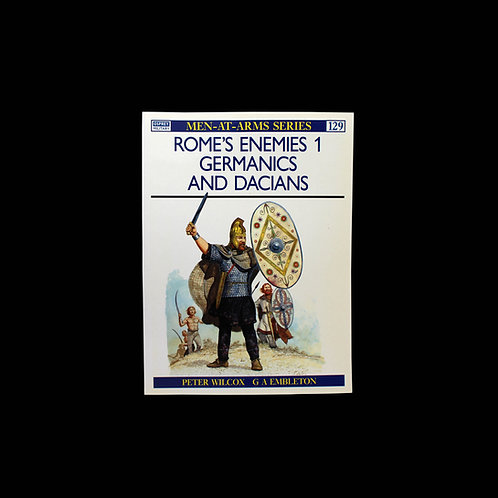 Rome's Enemies 1 Germanics And Dacians
