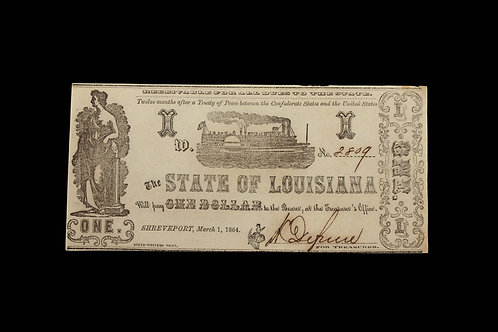 CONFEDERATE CURRENCY - ONE DOLLAR - LOUISIANA